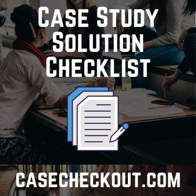 Case Study Solution Checklist