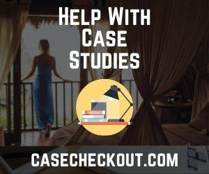 Help With Case Studies